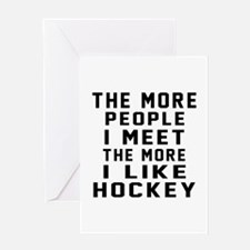 I Like More Hockey Greeting Card