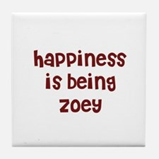 happiness is being Zoey Tile Coaster