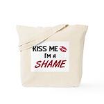 Kiss Me I'm a SHAME Tote Bag