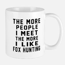 I Like More Fox Hunting Mug