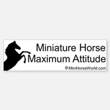 Miniature Horse Maximum Attitude Bumper Bumper Bumper Sticker