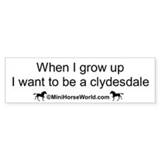 When I Grow Up Bumper Bumper Sticker