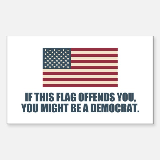 You Might Be A Democrat Decal