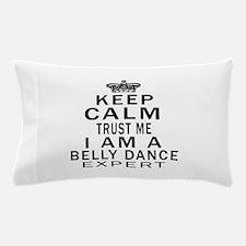 Belly dance Dance Expert Designs Pillow Case