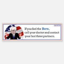 If You Feel The Bern / Bumper Bumper Bumper Sticker