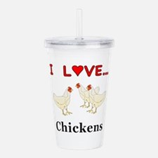 I Love Chickens Acrylic Double-wall Tumbler