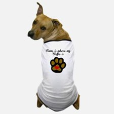 Home Is Where My Staffie Is Dog T-Shirt