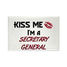 Kiss Me I'm a SECRETARY GENERAL Rectangle Magnet (