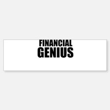 Financial Genius Bumper Bumper Bumper Sticker