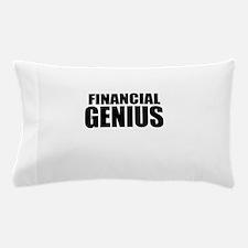 Financial Genius Pillow Case