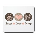 Peace Love Scrapbook Mousepad