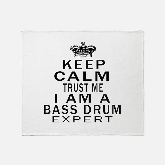 I Am Bass Drum Expert Throw Blanket