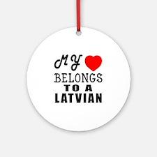 I Love Latvian Round Ornament