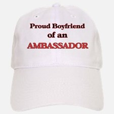 Proud Boyfriend of a Ambassador Baseball Baseball Cap