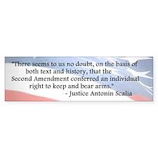 Antonin Scalia - Second Amendment - Bumper Bumper Bumper Sticker