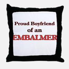 Proud Boyfriend of a Embalmer Throw Pillow