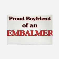 Proud Boyfriend of a Embalmer Magnets