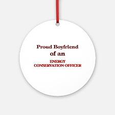 Proud Boyfriend of a Energy Conserv Round Ornament
