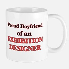 Proud Boyfriend of a Exhibition Designer Mugs
