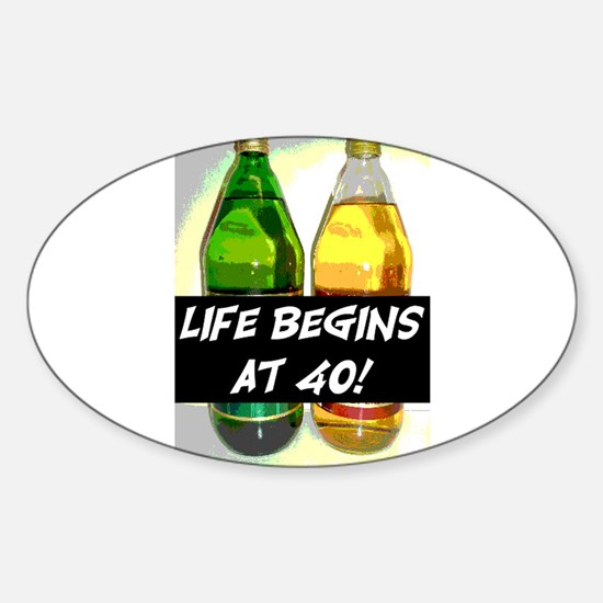 LIFE BEGINS AT 40! #3 Sticker (Oval)