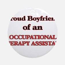 Proud Boyfriend of a Occupational T Round Ornament