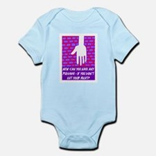YOU CAN'T HAVE ANY PUDDING Infant Bodysuit