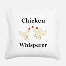 Chicken Whisperer Square Canvas Pillow