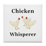 Chicken Whisperer Tile Coaster