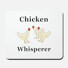 Chicken Whisperer Mousepad