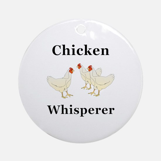 Chicken Whisperer Round Ornament