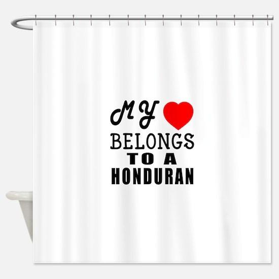 I Love Honduran Shower Curtain