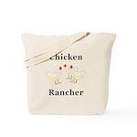 Chicken Rancher Tote Bag