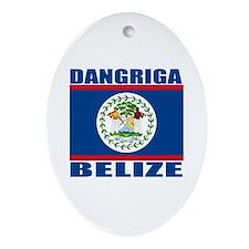 Dangriga, Belize Oval Ornament