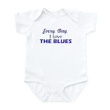 Everyday I have The Blues Infant Bodysuit