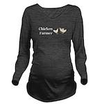 Chicken Farmer Long Sleeve Maternity T-Shirt