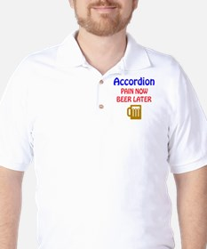 accordion Pain now Beer later T-Shirt