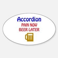accordion Pain now Beer later Decal