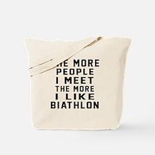 I Like More Biathlon Tote Bag