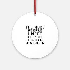 I Like More Biathlon Round Ornament