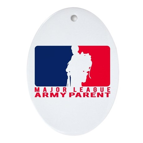 Major League Parent - ARMY Oval Ornament