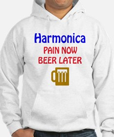 harmonica Pain now Beer later Hoodie