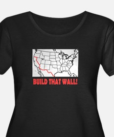 Build That Wall Plus Size T-Shirt