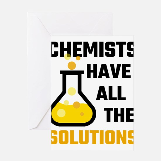 Chemists Have All The Solutions Greeting Cards