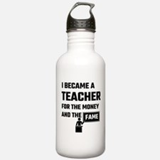 I Became A Teacher For Water Bottle