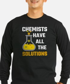 Chemists Have All The Solution Long Sleeve T-Shirt