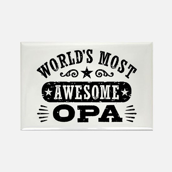 World's Most Awesome Opa Rectangle Magnet