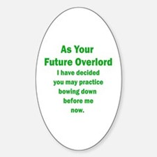 Future Overlord Oval Decal