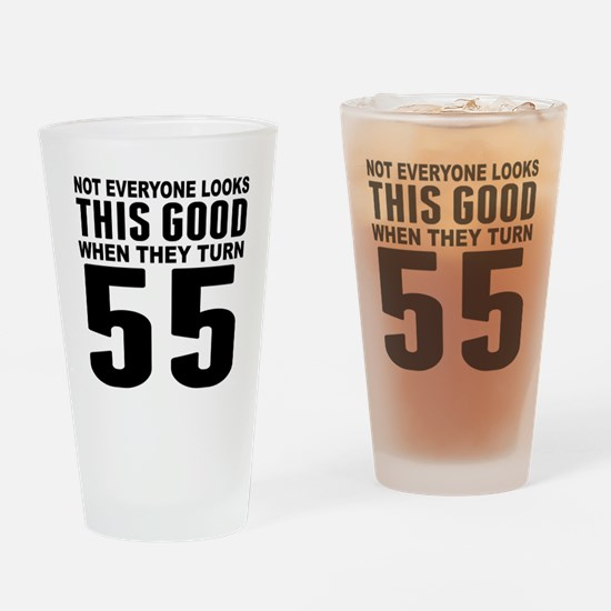 Look This Good 55th Birthday Drinking Glass