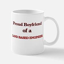 Proud Boyfriend of a Land Based Engineer Mugs