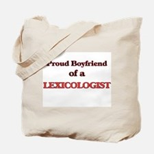 Proud Boyfriend of a Lexicologist Tote Bag